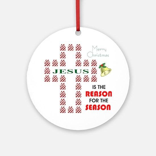 Reason For The Season Ornament (Round)