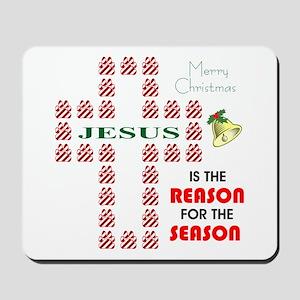 Reason For The Season Mousepad