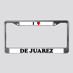 I Love de Juarez License Plate Frame