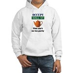 Occupy Wall Street this ain't Hooded Sweatshirt