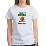 Occupy Wall Street this ain't Women's T-Shirt