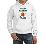Tea Time is over Hooded Sweatshirt