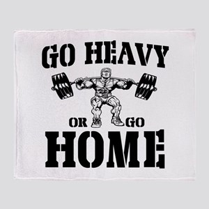 Go Heavy Or Go Home Weightlifting Throw Blanket