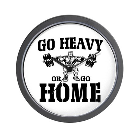 Go Heavy Or Go Home Weightlifting Wall Clock
