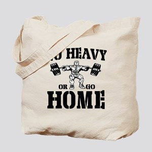 Go Heavy Or Go Home Weightlifting Tote Bag