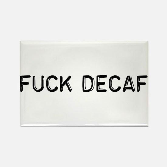 Fuck Decaf Rectangle Magnet (10 pack)