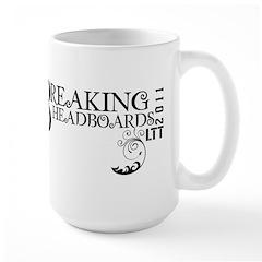 Breaking Headboards 2011 Large Mug