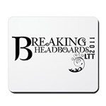 Breaking Headboards 2011 Mousepad