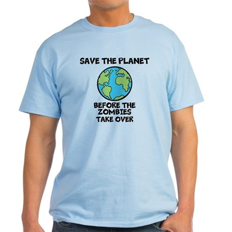 Save the Planet / Zombies Light T-Shirt