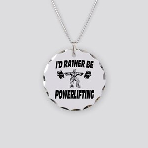 I'd Rather Be Powerlifting Weightlifting Necklace