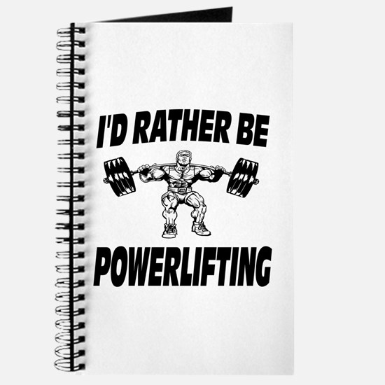 I'd Rather Be Powerlifting Weightlifting Journal