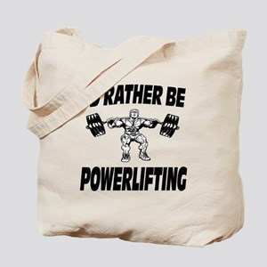 I'd Rather Be Powerlifting Weightlifting Tote Bag
