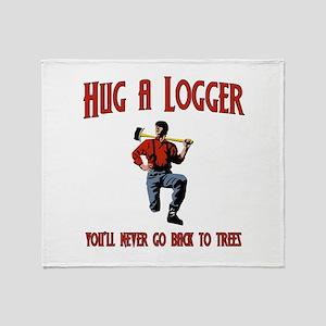 Hug A Logger. You'll Never Go Back To Trees Stadi