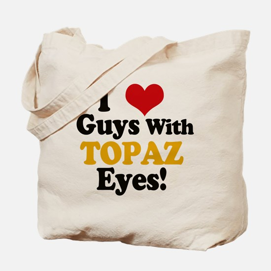 Guys With Topaz Eyes Tote Bag