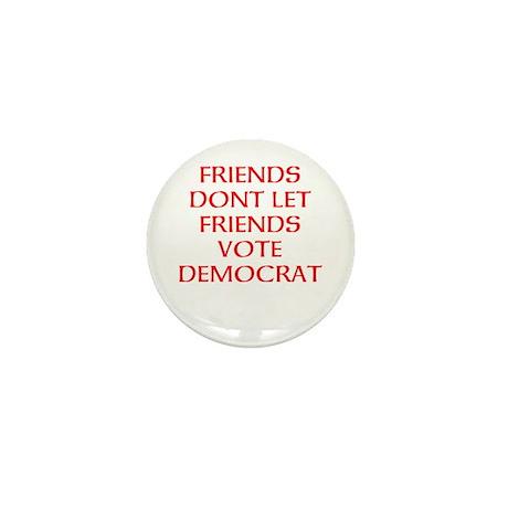 FRIENDS DONT DEM. Mini Button
