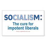 SOCIALISM: For Impotent Liberals Sticker (Rectangu