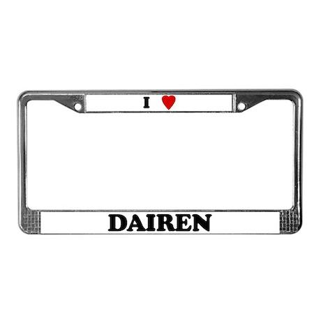 I Love Dairen License Plate Frame