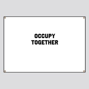 OCCUPY TOGETHER Banner