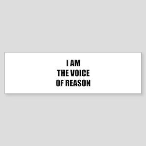 I am the voice of reason Sticker (Bumper)