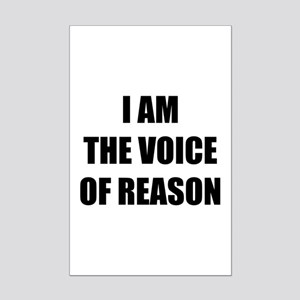 I am the voice of reason Mini Poster Print