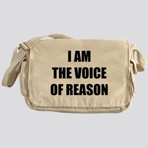 I am the voice of reason Messenger Bag