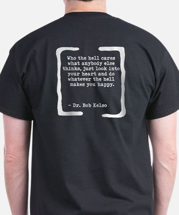 Who the Hell Cares T-Shirt