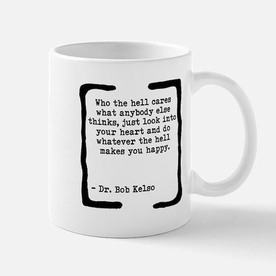 Who the Hell Cares Mug