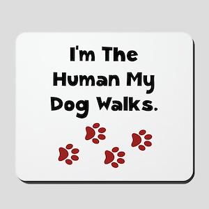 Human Dog Walks Mousepad