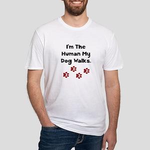 Human Dog Walks Fitted T-Shirt