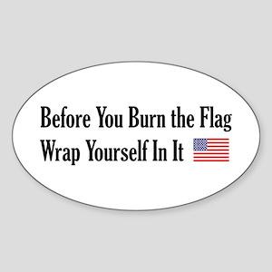 Before You Burn Oval Sticker