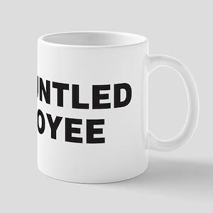 Disgruntled Employee Mug