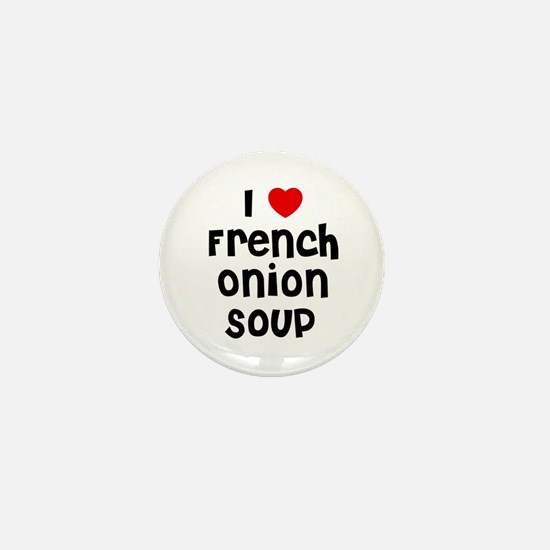 I * French Onion Soup Mini Button