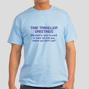 Time Traveller Greetings Light T-Shirt