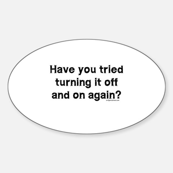 Tried turning it off funny IT Sticker (Oval)