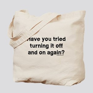 Tried turning it off funny IT Tote Bag