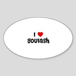 I * Goulash Oval Sticker