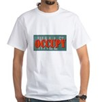 #OccupyWallStreet White T-Shirt