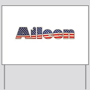 American Aileen Yard Sign