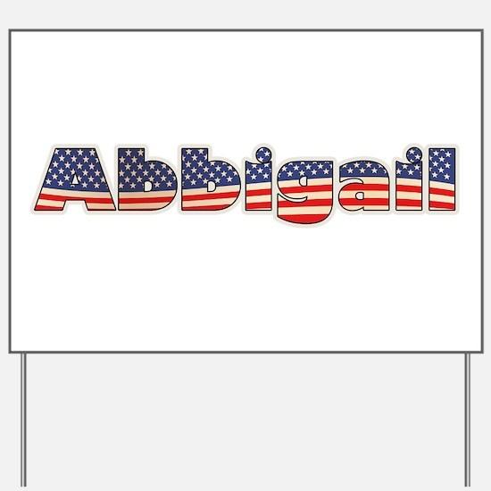 American Abbigail Yard Sign