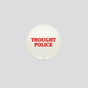 THOUGHT POLICE™ Mini Button