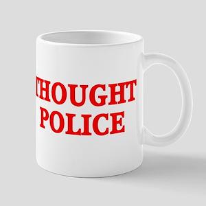THOUGHT POLICE™ Mug