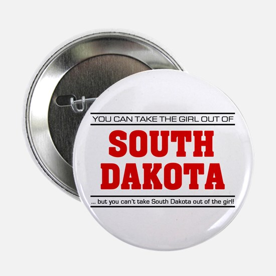 "'Girl From South Dakota' 2.25"" Button"