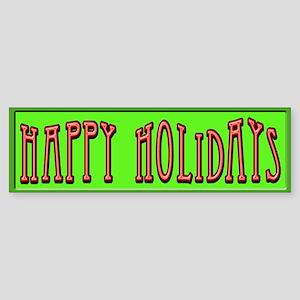 Happy Hollidays... Sticker (Bumper)