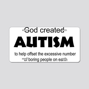 Autism offsets boredom Aluminum License Plate