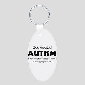 Autism offsets boredom Aluminum Oval Keychain