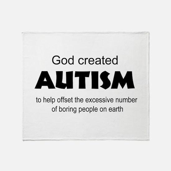 Autism offsets boredom Throw Blanket
