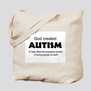 Autism offsets boredom Tote Bag