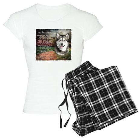 """""""Why God Made Dogs"""" Malamute Women's Light Pajamas"""