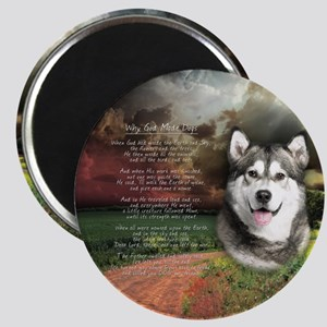 """""""Why God Made Dogs"""" Malamute Magnet"""