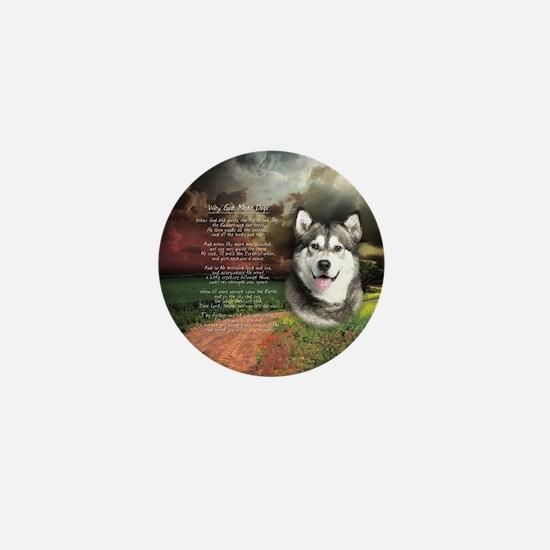 """Why God Made Dogs"" Malamute Mini Button"
